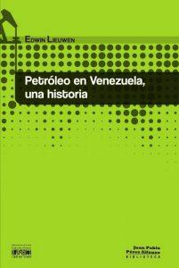 Petróleo en Venezuela, una historia