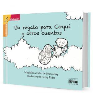 Un regalo para Coqui y otros cuentos