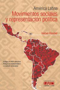América Latina. Movimientos sociales y representación política