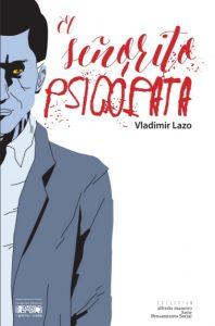El señorito psicópata