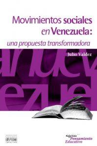 Movimientos sociales en Venezuela: una propuesta transformadora