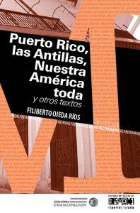 Puerto Rico, las Antillas, Nuestra América toda