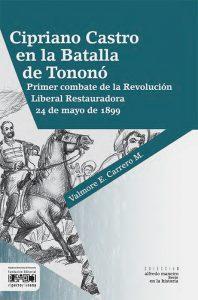 Cipriano Castro en la Batalla de Tononó