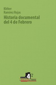 Historia documental del 4 de Febrero