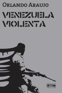 Venezuela violenta