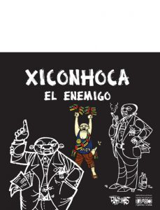 Xiconhoca. El enemigo