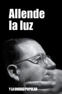 Allende la luz y la Unidad Popular