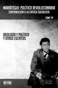 La ideología política y otros escritos