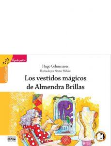 Los vestidos mágicos de Almendra Brillas