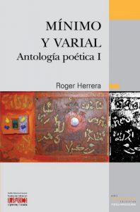 Mínimo y varial. Antología poética I