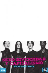 Sexo-diversidad y capitalismo