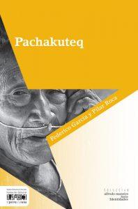Pachakuteq, una aproximación a la cosmovisión andina