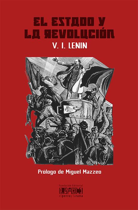 Lenin - El estado y la Revolución (1917) - Página 2 El_estado_y_la_revolucion