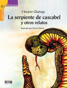 La serpiente de cascabel y otros relatos