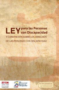 Ley para las Personas con Discapacidad y Convención sobre los Derechos de las Personas con Discapacidad