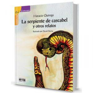 La serpiente cascabel y otros relatos