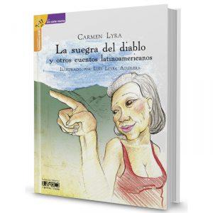 La suegra del diablo y otros cuentos latinoamericanos