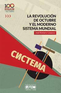 La Revolución de Octubre y el moderno sistema mundial
