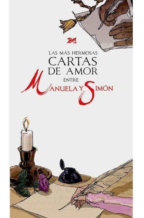 Las más hermosas cartas de amor entre Manuela y Simón