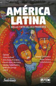América Latina. Huellas y retos del ciclo progresista