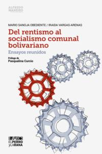 Del rentismo al socialismo comunal bolivariano