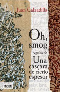 Oh, smog seguido de una cáscara de cierto espesor