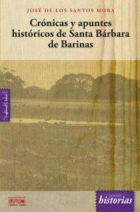 Crónicas y apuntes históricos de Santa Bárbara de Barinas