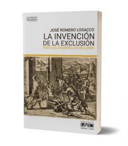 La invención de la exclusión