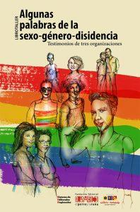 Algunas palabras de la sexo-género-disidencia