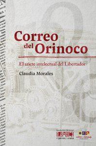 Correo del Orinoco. El ariete intelectual del Libertador