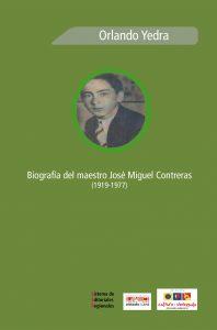 Biografía del maestro José Miguel Contreras