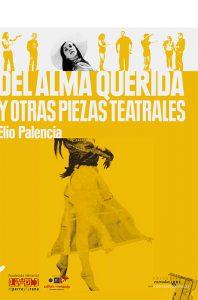 Del alma querida y otras piezas teatrales