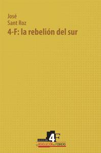 4-F: la rebelión del sur