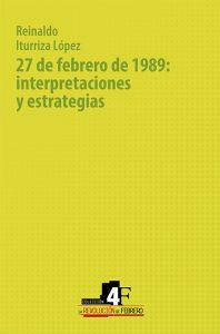 27 de febrero de 1989: interpretaciones y estrategias