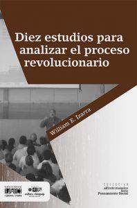 Diez estudios para analizar el proceso revolucionario
