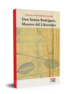 Don Simón Rodríguez, Maestro del Libertador